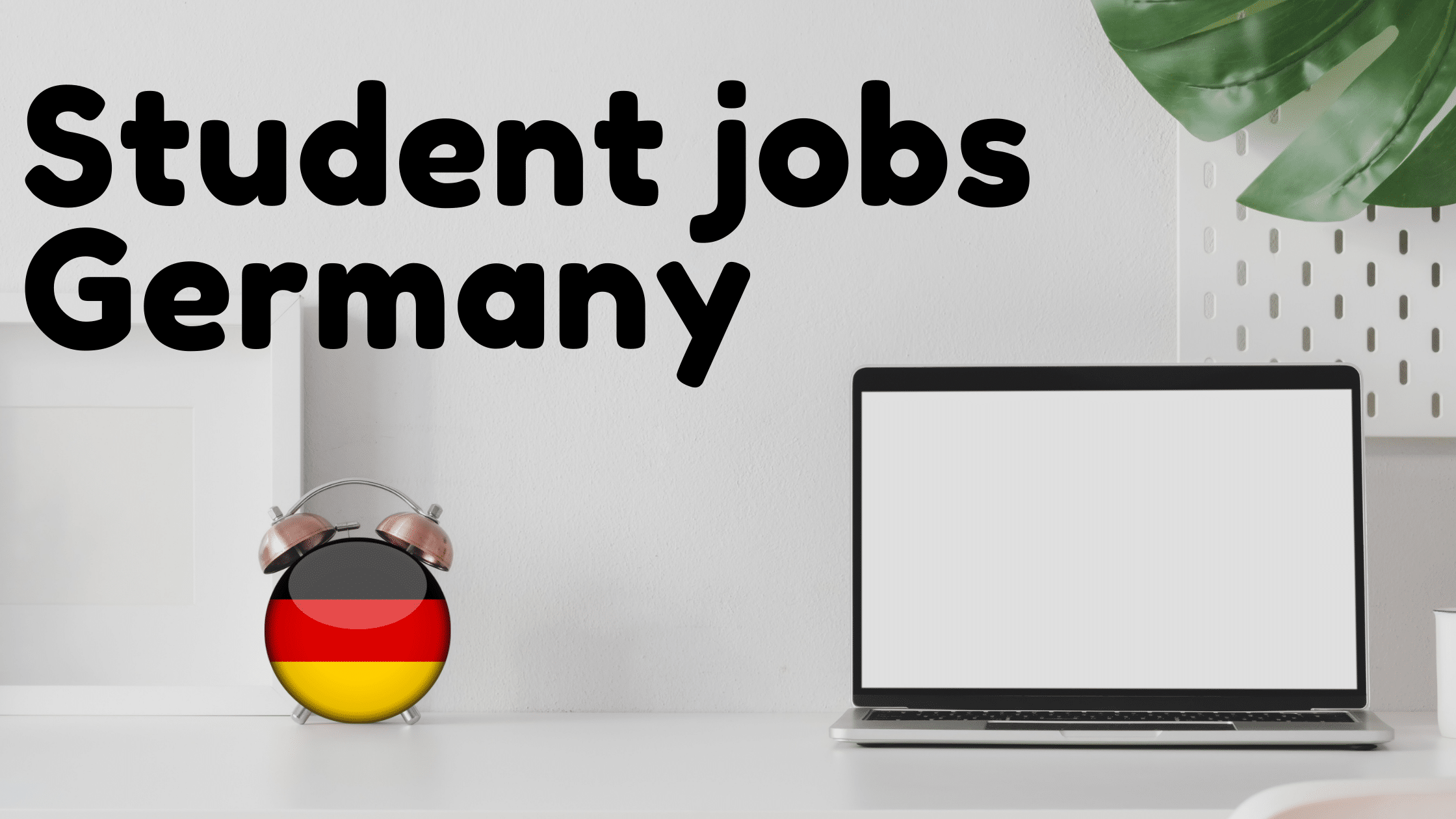 Student Jobs in Germany Try these 20 Proven Methods   Desi in ...